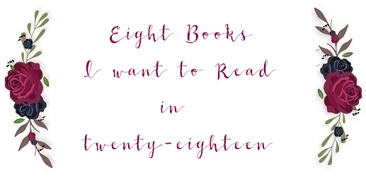 eight books I want to read in 2018