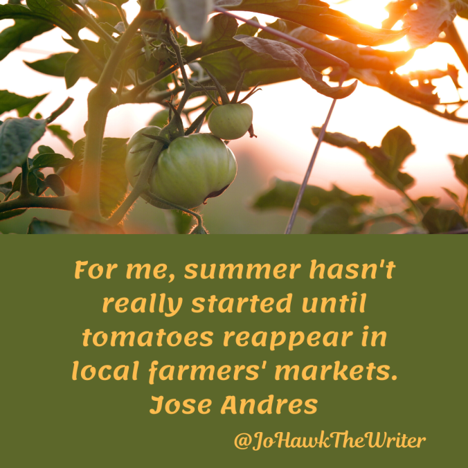 for-me-summer-hasnt-really-started-until-tomatoes-reappear-in-local-farmers-markets.-jose-andres